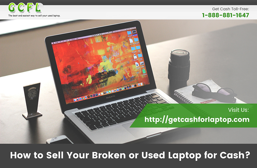 How to Sell Your Broken or Used Laptop for Cash?