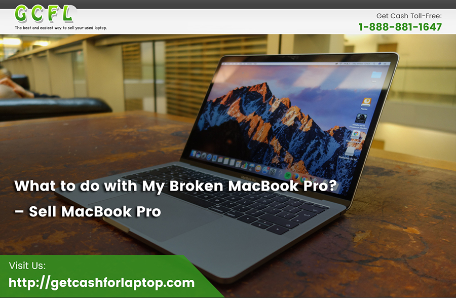 What to do with My Broken MacBook Pro? – Sell MacBook Pro