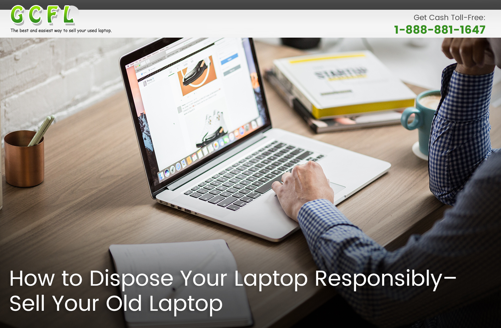 How to Dispose Your Laptop Responsibly – Sell Your Old Laptop